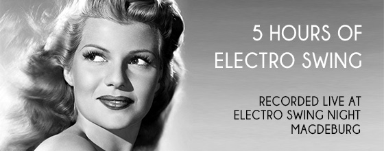New Mix: 5 Hours of Electro Swing